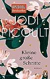 Kleine große Schritte: Roman von Jodi Picoult
