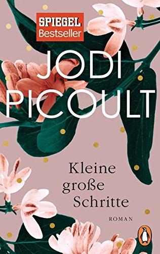 Buchseite und Rezensionen zu 'Kleine große Schritte: Roman' von Jodi Picoult
