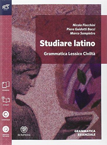 Studiare latino. Esercizi. Grammatica-Repertori lessicali. Per le Scuole superiori. Con espansione online: 1