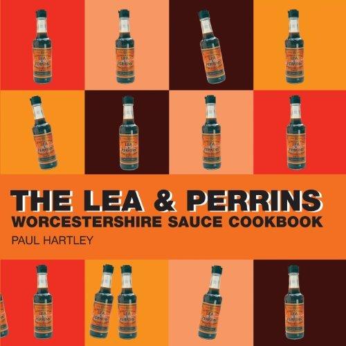 The Lea & Perrins Worcestershire Sauce Cookbook (Storecupboard series) by Paul Hartley (2005-08-01)