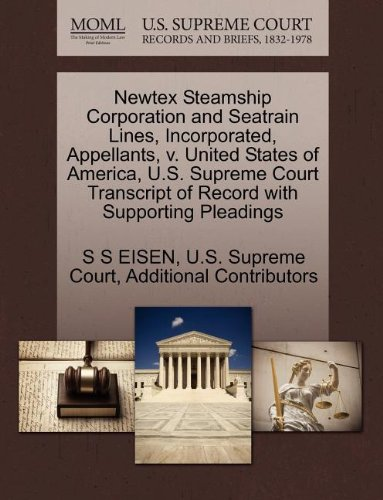 Newtex Steamship Corporation and Seatrain Lines, Incorporated, Appellants, V. United States of America, U.S. Supreme Court Transcript of Record with S