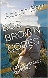 BOB BROWN CODES: LOTTO ABSTRACT PAINTING