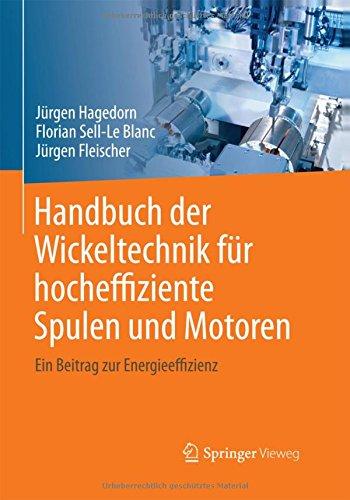 handbuch-der-wickeltechnik-fur-hocheffiziente-spulen-und-motoren-ein-beitrag-zur-energieeffizienz
