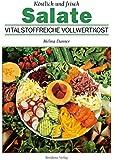 Salate: Köstlich und frisch