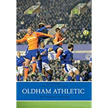 Oldham Athletics: A Pictorial History (English Edition)
