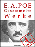 Edgar Allan Poe - Gesammelte Werke: Gesammelte Werke (Gesammelte Werke bei Null Papier 1)