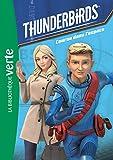 Thunderbirds, Tome 3 : Course dans l'espace