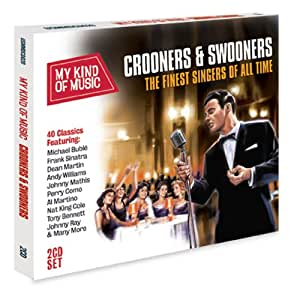 My Kind Of Music: Crooners & Swooners