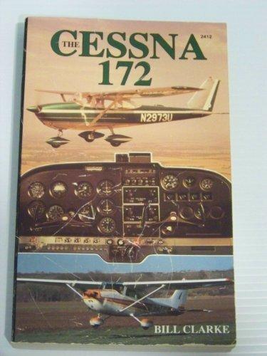 The Cessna 172 by Bill Clarke (1988-05-01)
