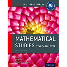 IB Mathematical Studies SL Course Book: Oxford IB Diploma Programme (International Baccalaureate)