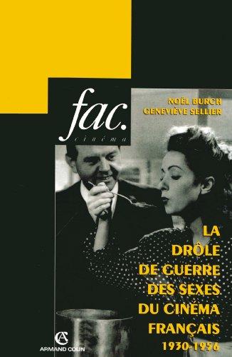 La drle de guerre des sexes du cinma franais : 1930-1956 (Hors collection)