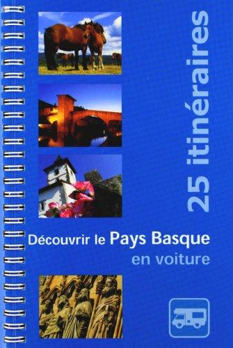 Découvrir le Pays Basque en Voiture par Ibon Martin