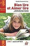 Bien lire et aimer lire - Méthode phonétique et gestuelle créée par Suzanne Borel-Maisonny, livre 1, cycle 2 (CP-CE1)