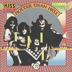 Kiss - HOTTER THAN HELL (REMASTERED)