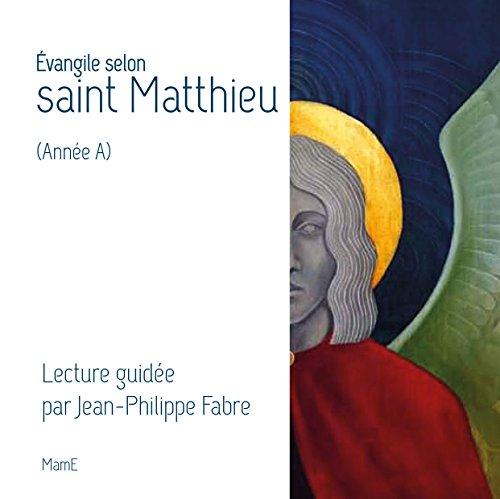 Evangile selon saint Matthieu (Année A)
