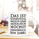Lustig bedruckte Tasse mit Spruch. Die perfekte Kaffeetasse für Morgenmuffel, Männer, Frauen, Kollegen und als witzige Geschenkidee, perfekt zum Frühstück oder in der Kaffeepause