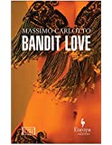 Bandit Love (World Noir)
