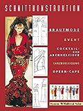 Schnittkonstruktion Brautmode und Event