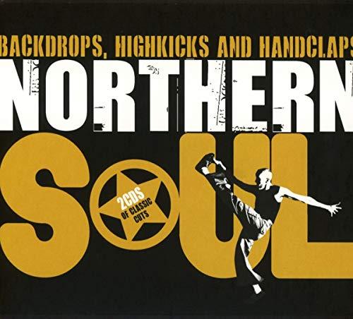 Northern Soul-Backdrops,Highkicks & Handclaps