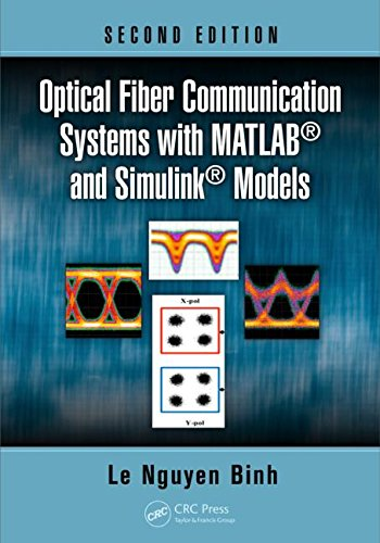 Optical Fiber Communication Systems with MATLAB and Simulink Models
