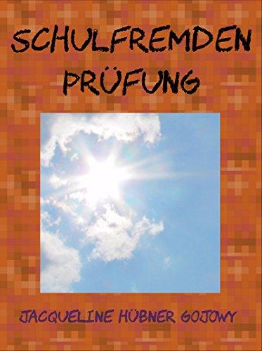 Schulfremdenprüfung in Deutschland: auch schulfrei sind alle staatlichen Abschlüsse möglich