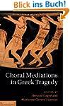 Choral Mediations in Greek Tragedy