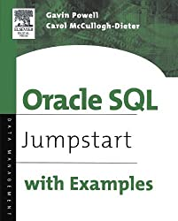 Oracle SQL: Jumpstart with Examples by Gavin JT Powell (2004-10-07)