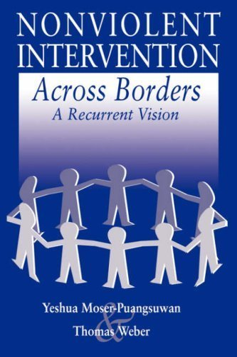 Nonviolent Intervention Across Borders: A Recurrent Vision by Robert J. Burrowes, Andrew McMillan, Robin Hayes, A. Paul Ha (2000) Paperback