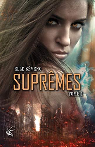 Supremes : Tome 1 par [Séveno, Elle]