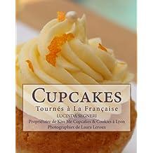 Cupcakes: Tournés à La Française