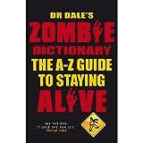 dr dale de zombie dictionnaire le guide de a ? z pour rester vivant