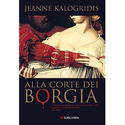 Alla Corte Dei Borgia (La Gaja Scienza)