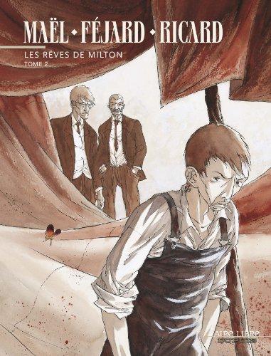 Les rêves de Milton - tome 2 - Les rêves de Milton, tome 2