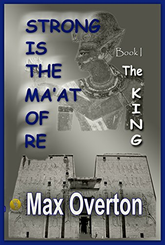 strong-is-the-maat-of-re-book-1-the-king-english-edition