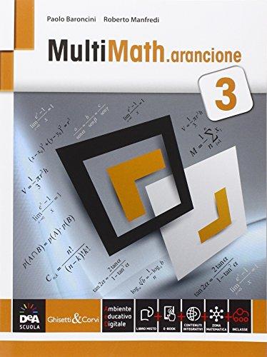 Multimath arancione. Per le Scuole superiori. Con e-book. Con espansione online: 3