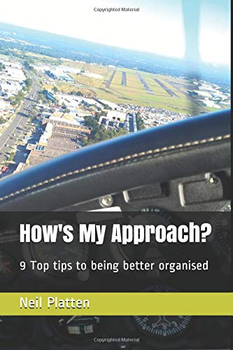 How's My Approach?: 9 Top tips to being better organised Top Platte