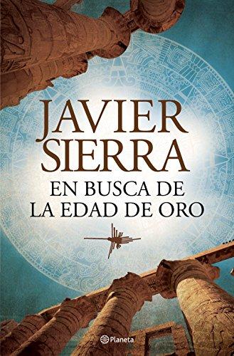 En busca de la edad de Oro (Volumen independiente) por Javier Sierra
