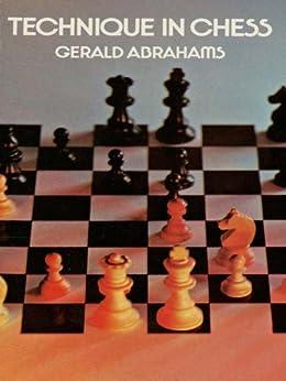 Technique in Chess par [Abrahams, Gerald]