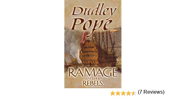 Ramage the rebels the lord ramage novels book 9 ebook dudley ramage the rebels the lord ramage novels book 9 ebook dudley pope amazon kindle store fandeluxe Document