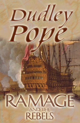Ramage & The Rebels (The Lord Ramage Novels Book 9) por Dudley Pope