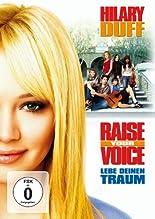 Raise Your Voice - Lebe deinen Traum hier kaufen