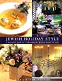 Jewish Holiday Style: A Guide to Celebrating Jewish Rituals in Style