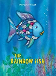 The Rainbow Fish by Marcus Pfister, J. Alison James - Hardcover