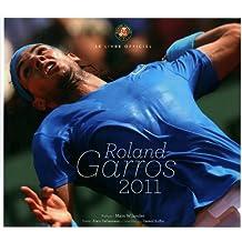 Le livre officiel : Roland-Garros 2011