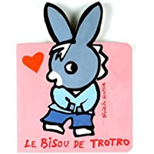 Le Bisou de Trotro