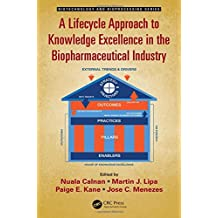 A Lifecycle Approach to Knowledge Excellence in the Pharmaceutical Industry