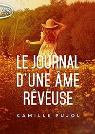 Le journal d'une âme rêveuse par Camille Pujol