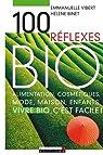 100 Réflexes Bio par Vibert