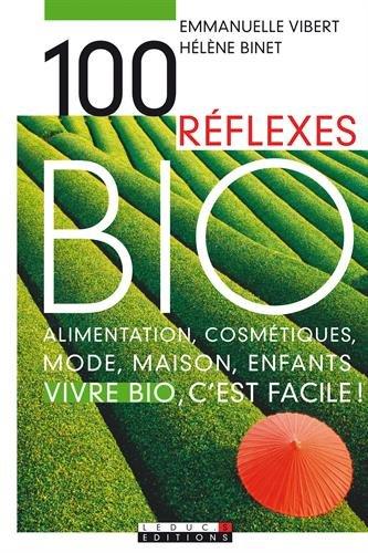 100 Réflexes Bio