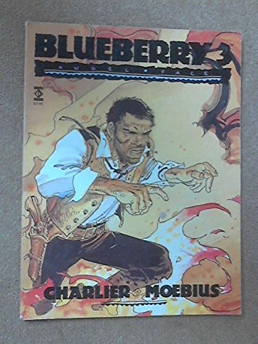 Blueberry 3: Angel Face by Jean Geraud Moebius (1-Jun-1990) Paperback